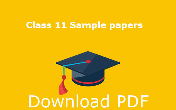 CBSE class 11 sample papers s pdf download