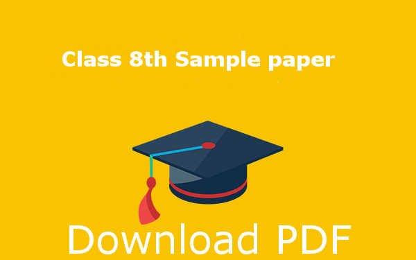CBSE Class 8 Sample Papers SA1 & SA2 – Download PDF