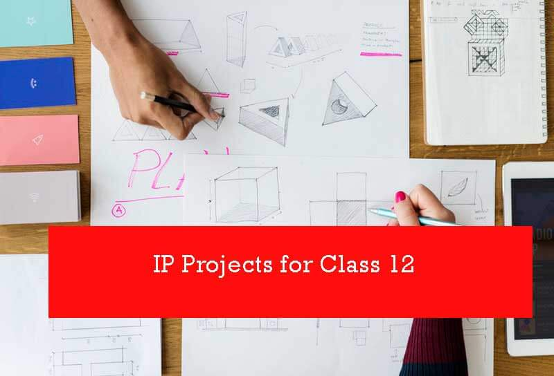 Ip Projects for class 12