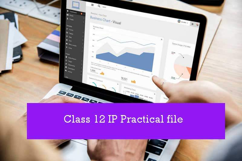 class-12-ip-practical-file