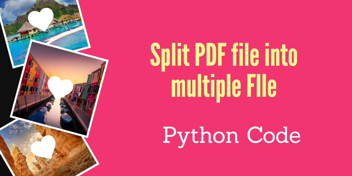 Split PDF file into multiple files using python code
