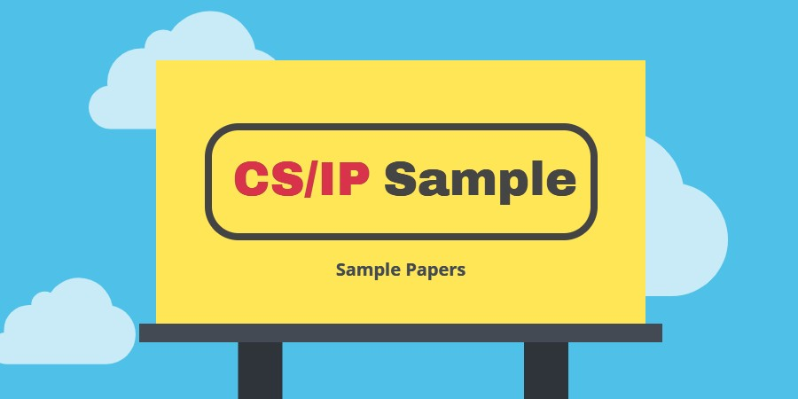 6 set of Class 11 Python Question Papers or you can sample paper for class 11 CS and IP students according to new syllabus.