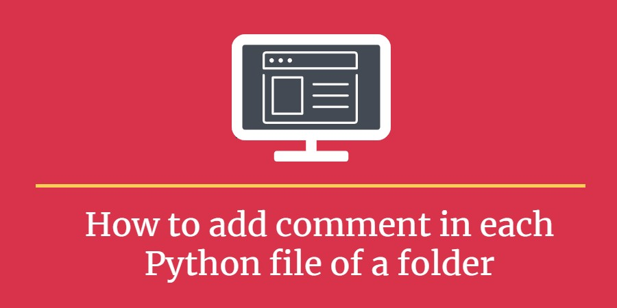 add comment in each file of a fodler