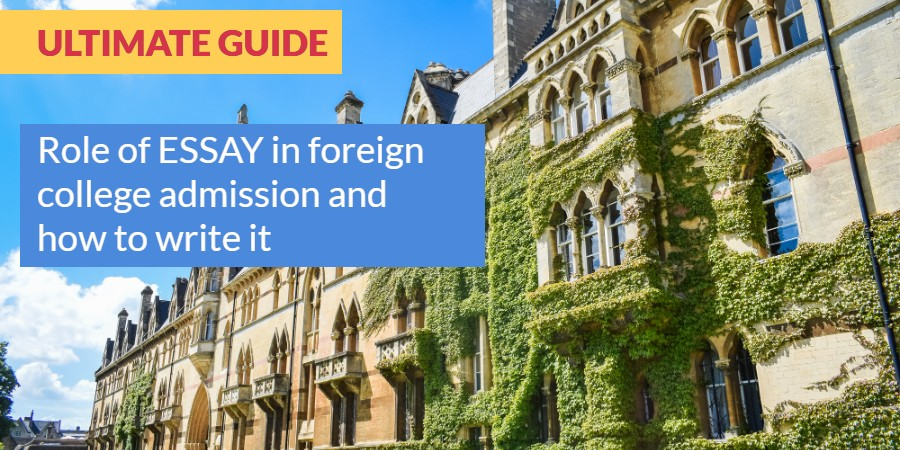 Role of Essay in Foreign college admission